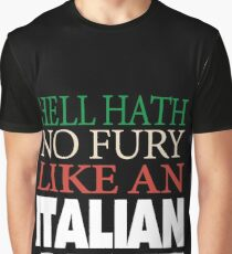 Funny Italian Aunt Gift Hell hath no fury Graphic T-Shirt