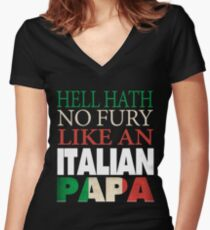Italian Papa Gift   Hell hath no fury Women's Fitted V-Neck T-Shirt
