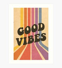 Good Vibes Art Print