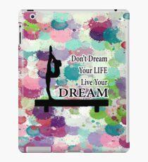 Gymnastics Live Your Dream Design iPad Case/Skin