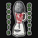 Zombie smoothie by Scott White
