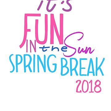 Fun in the Sun Spring Break by mmacloud