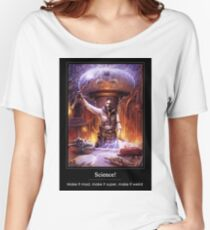 Science: Mad, Weird, or Super Women's Relaxed Fit T-Shirt