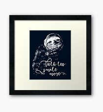 "Cute Sloth, ""Talk Less, Smile More."" Framed Print"
