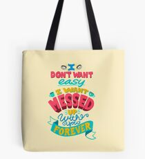 Messed Up Forever Tote Bag