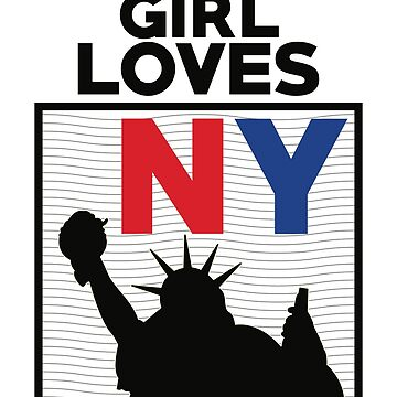 New York Shirt This Girl Loves NY Gift For Women And Girls by artbyanave