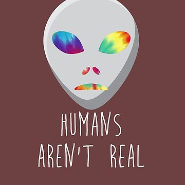 humans aren't real 01 by KTLTD