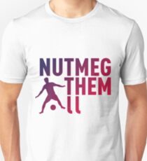 Soccer T-Shirt: Nutmeg Them All Unisex T-Shirt