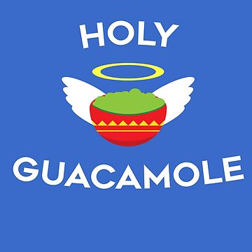 holy Guacamole 01 by KTLTD