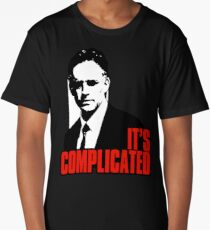 It's Complicated. Jordan Peterson Quote Long T-Shirt