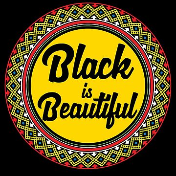 Black is Beautiful | Cool Black History Month Shirt for Women, Men & Kids by teemaniac