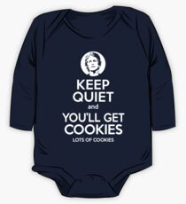Keep Quiet, and You'll Get Cookies. Lots of cookies. One Piece - Long Sleeve