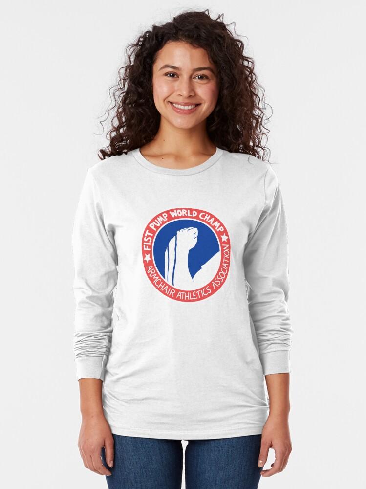 Alternate view of Fist Pump World Champ Long Sleeve T-Shirt