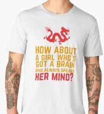 How About a Girl Who's Got a Brain? Men's Premium T-Shirt