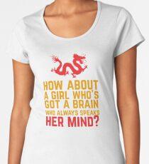 How About a Girl Who's Got a Brain? Women's Premium T-Shirt