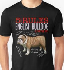 5 Rules for English bulldog Owners Unisex T-Shirt