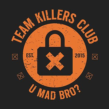 Team Killer Club [Roufxis - RB] by RoufXis