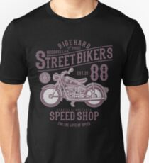 RIDE HARD STREET BIKERS SPEED SHOP  T-SHIRT Unisex T-Shirt