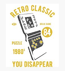 RETRO CLASSIC TETRIS 1980 IF YOU FIT IN YOU DISAPPEAR     T-SHIRT Photographic Print
