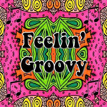 Feelin Groovy by AuntyReni
