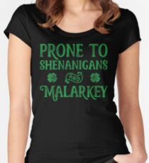 Prone To Shenanigans And Malarkey T Shirt St Patricks Day Women's Fitted Scoop T-Shirt