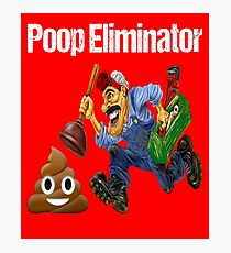Plumbing Poop Eliminator Photographic Print
