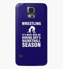 Wrestling What Men Do During Boys Basketball Season Shirt Case/Skin for Samsung Galaxy