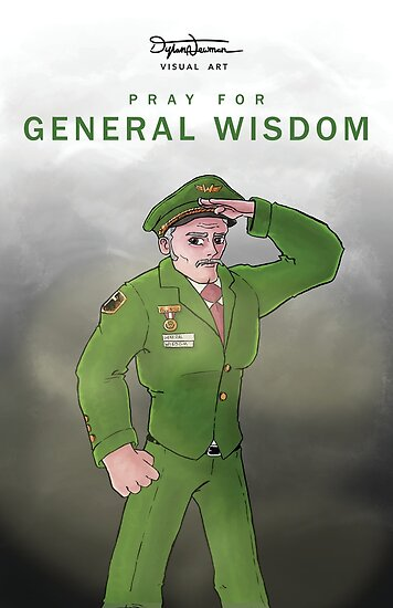 General Wisdom Poster by Dylan Newman
