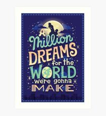 A Million Dreams Art Print
