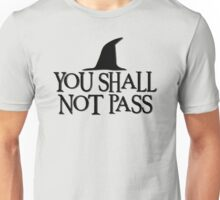 LOTR- You Shall Not Pass Unisex T-Shirt
