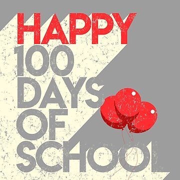 100th Day of School Teacher & Student & Child Distressed Weathered by kolbasound