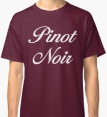 Pinot Noir, Pinot Noir- in white Unbreakable Classic T-Shirt