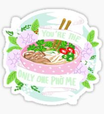 You're the only one PHO me, Valentine  Sticker