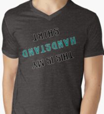 This is my handstand shirt Men's V-Neck T-Shirt
