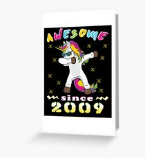 Awesome Since 2009 Unicorn Dabbing Bday Party Gift 9 Years Dab Dance 9 th Birthday Greeting Card