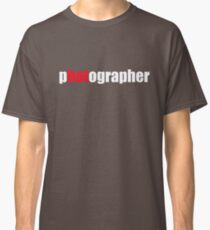 One HOT Photographer Classic T-Shirt