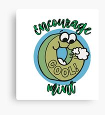 Candy Mint Funny Humor Encouragement Canvas Print