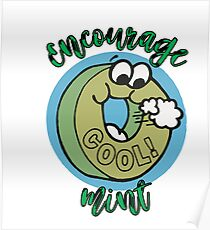 Candy Mint Funny Humor Encouragement Poster