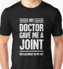 Funny Joint Replacement Hip Surgery Graphic Unisex T-Shirt