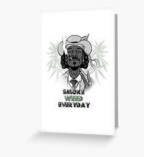 Snoop Dogg - Smoke Weed Everyday Greeting Card