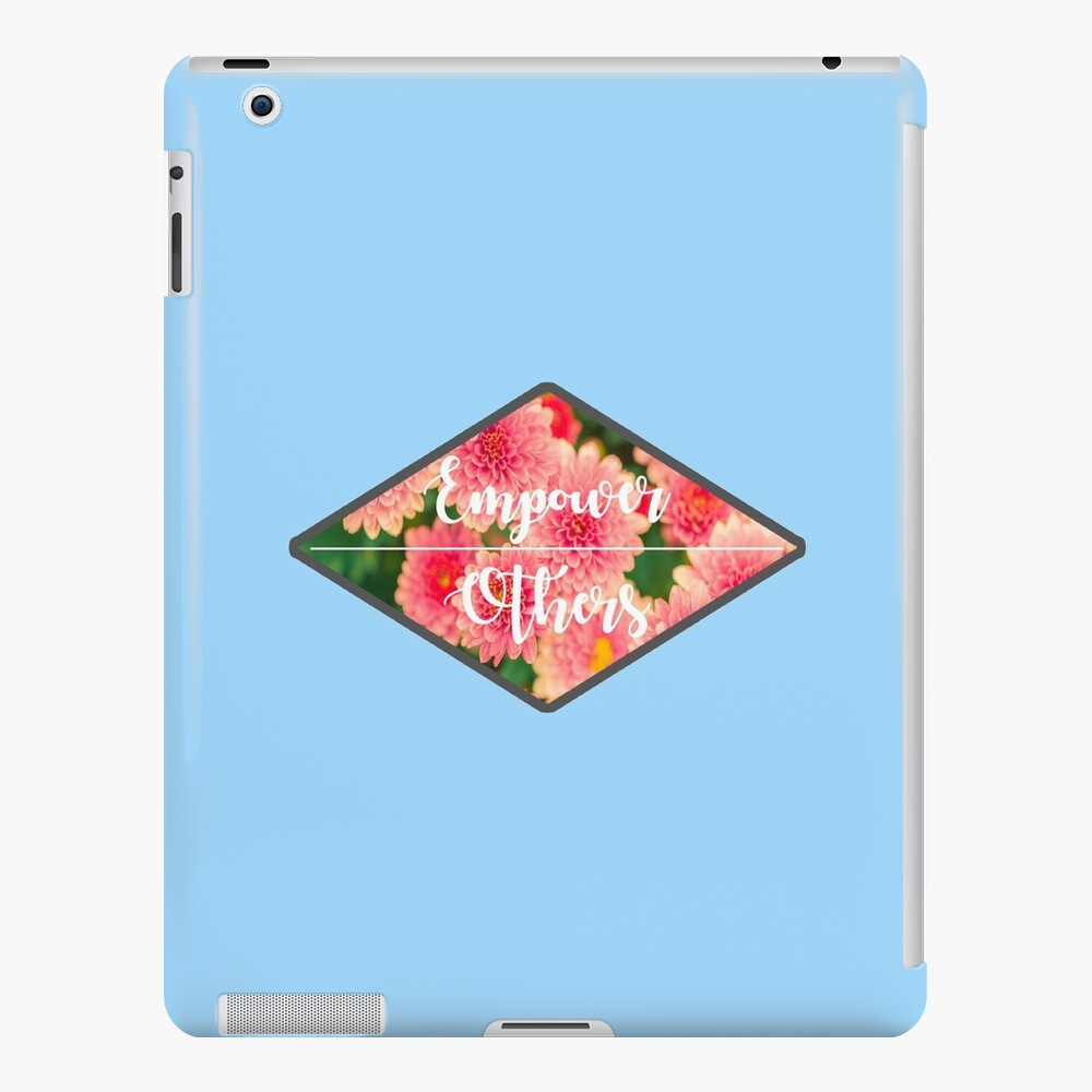 Empower Others iPad Case & Skin