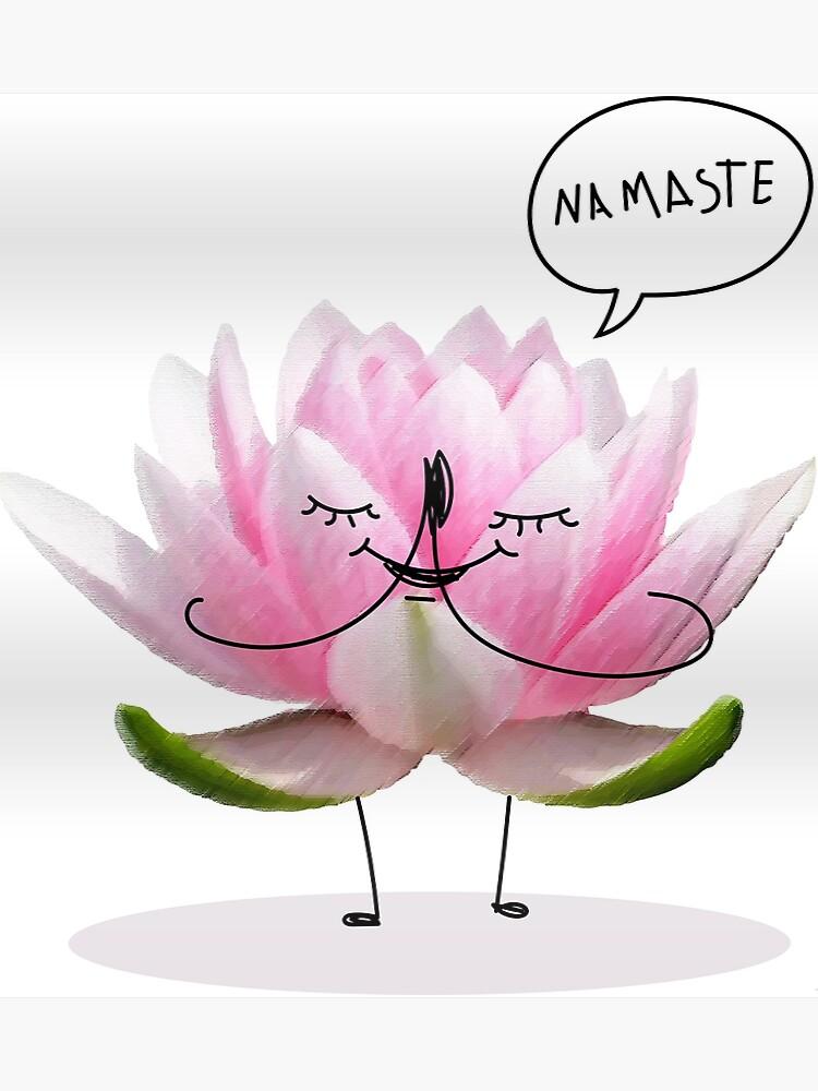 Namaste Cartoon Lotus Flower Poster By Pablomendoza Redbubble
