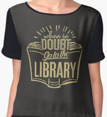 When In Doubt Go To The Library Chiffon Top