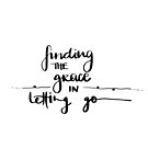 Finding the Grace in Letting Go by Nathalie Himmelrich