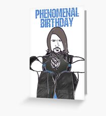 Phenomenal Birthday Greeting Card
