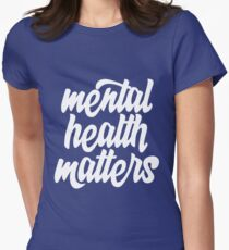 Mental Health Matters Women's Fitted T-Shirt