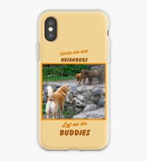 Since We are Neighbors iPhone Case