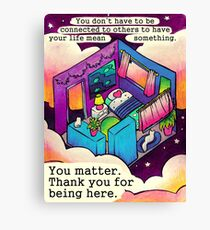 """""""You Matter. Thank You For Being Here."""" Starry Room Canvas Print"""