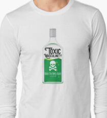 Toxic Masculinity Ruins The Party Again (Green) Long Sleeve T-Shirt