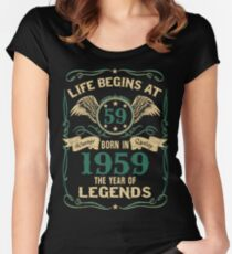 Born in 1959- Life Begins at 59 - Birth Of Legends Women's Fitted Scoop T-Shirt